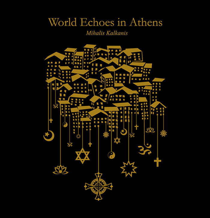 World Echoes In Athens